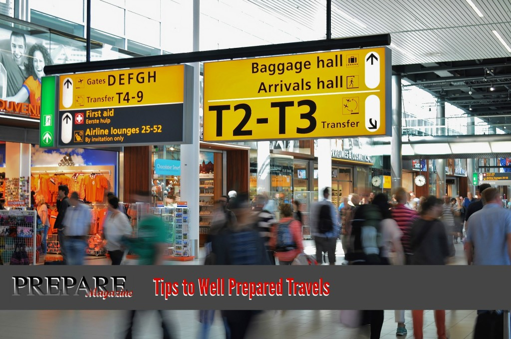 PREPARE Magazine: Tips to Well Prepared Travels – Domestic & Abroad  http://www.PREPAREMag.com/subscribe